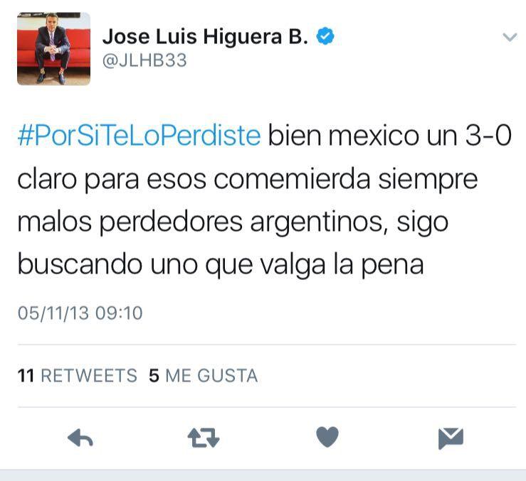 Tuit de Higuera en contra de los argentinos