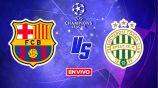 EN VIVO Y EN DIRECTO: Barcelona vs Ferencvaros