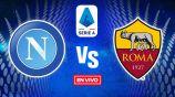 EN VIVO Y EN DIRECTO: Napoli vs Roma