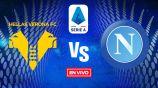 EN VIVO Y EN DIRECTO: Hellas Verona vs Napoli Jornada 19