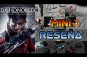 Embedded thumbnail for 3 Gordos Bastardos reseñan Dishonored: Death of the Outsider