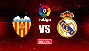 EN VIVO y EN DIRECTO: Valencia vs Real Madrid