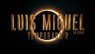 Segunda temporada de Luis Miguel