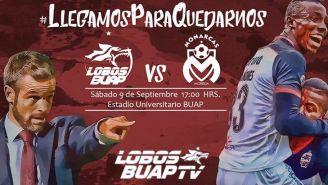 Lobos BAUP TV transmitirá juego contra Monarcas