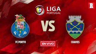 EN VIVO Y EN DIRECTO: Porto vs Chaves