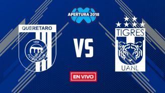 EN VIVO y EN DIRECTO: Querétaro vs Tigres