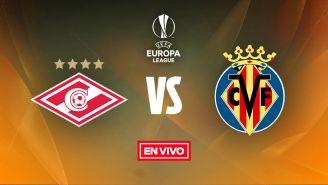 EN VIVO Y EN DIRECTO: Spartak Moscú vs Villarreal