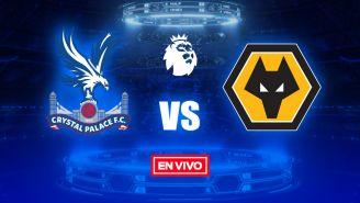 EN VIVO Y EN DIRECTO: Crystal Palace vs Wolverhampton
