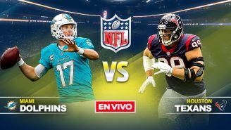EN VIVO Y EN DIRECTO: Miami Dolphins vs Houston Texans