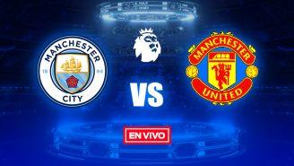EN VIVO Y EN DIRECTO: Manchester City vs Manchester United