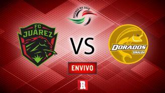 EN VIVO Y EN DIRECTO: Juárez vs Dorados
