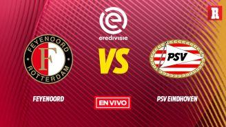 EN VIVO Y EN DIRECTO: Feyenoord vs PSV Eindhoven