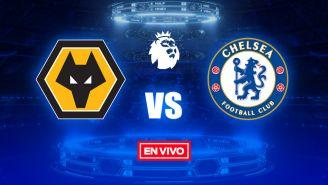 EN VIVO Y EN DIRECTO: Wolverhampton vs Chelsea