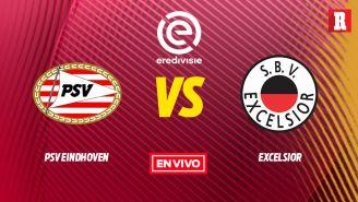 EN VIVO y EN DIRECTO: PSV vs Excelsior