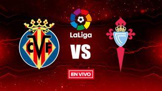 EN VIVO Y EN DIRECTO: Villarreal vs Celta de Vigo