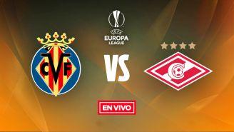 EN VIVO y EN DIRECTO: Villarreal vs Spartak Moscú
