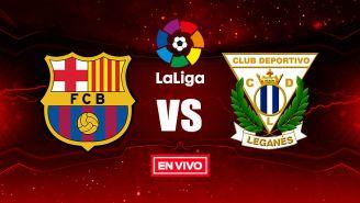 EN VIVO Y EN DIRECTO: Barcelona vs Leganés