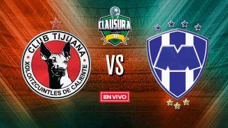 EN VIVO Y EN DIRECTO: Tijuana vs Monterrey