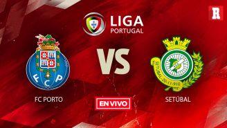 EN VIVO y EN DIRECTO: Porto vs Vitória Setúbal