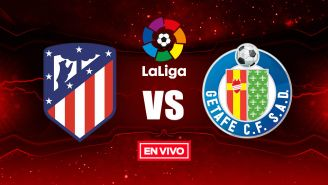 EN VIVO y EN DIRECTO: Atlético de Madrid vs Getafe