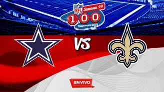 EN VIVO Y EN DIRECTO: Cowboys vs Saints