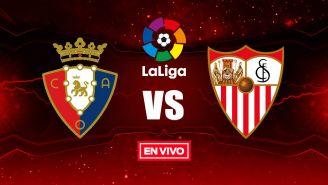 EN VIVO y EN DIRECTO: Osasuna vs Sevilla