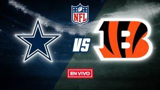 EN VIVO Y EN DIRECTO: Dallas Cowboys vs Cincinnati Bengals