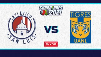 EN VIVO Y EN DIRECTO: Atlético de San Luis vs Tigres
