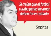Columna Sopitas: Equipos que te romperán el corazón