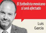 Columna de Luis García 27-05-2016