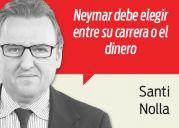 columna santi:  Neymar no debe irse