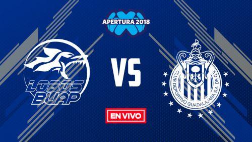 EN VIVO Y EN DIRECTO: Lobos BUAP vs Chivas
