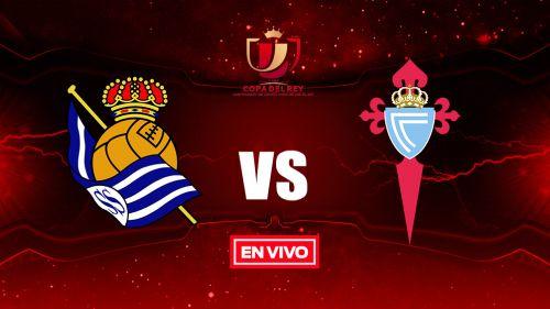 EN VIVO y EN DIRECTO: Real Sociedad vs Celta de Vigo