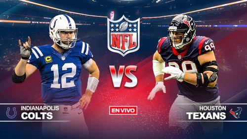 EN VIVO Y EN DIRECTO: Colts vs Texans