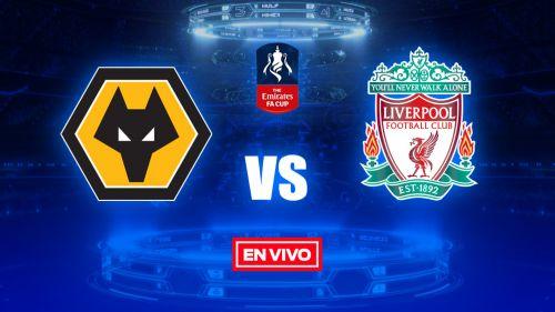 EN VIVO Y EN DIRECTO: Wolves vs Liverpool FA Cup