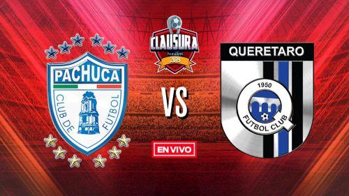 EN VIVO Y EN DIRECTO: Pachuca vs Querétaro