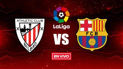 EN VIVO Y EN DIRECTO: Athletic Bilbao vs Barcelona