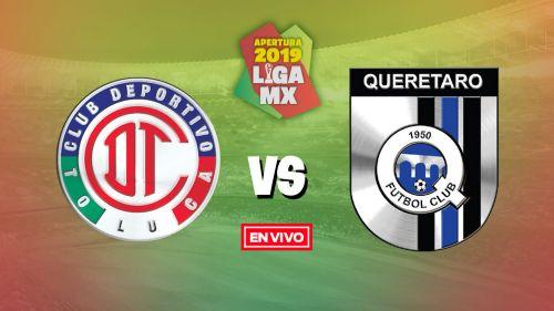 EN VIVO y EN DIRECTO: Toluca vs Querétaro