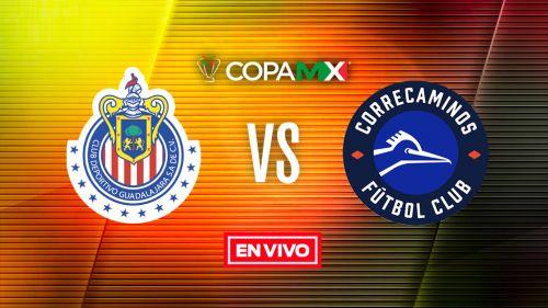 EN VIVO Y EN DIRECTO: Chivas vs Correcaminos