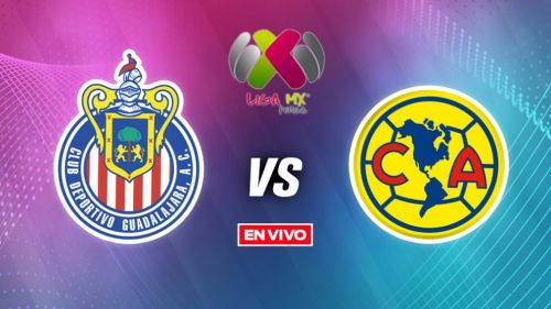 EN VIVO Y EN DIRECTO: Chivas vs América