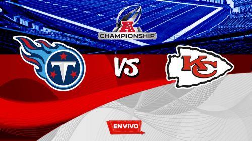 EN VIVO y EN DIRECTO: Tennessee Titans vs Kansas City Chiefs