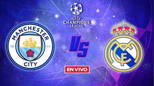 EN VIVO Y EN DIRECTO: Manchester City vs Real Madrid