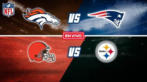 EN VIVO Y EN DIRECTO: Broncos vs New Patriots y Browns vs Steelers