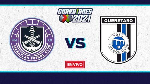 EN VIVO Y EN DIRECTO: Mazatlán vs Querétaro