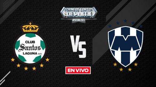 EN VIVO Y EN DIRECTO: Santos vs Monterrey Liga MX Apertura 2021 J10