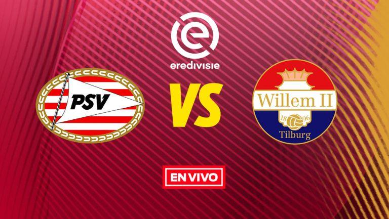 EN VIVO Y EN DIRECTO: PSV Eindhoven vs Willem II
