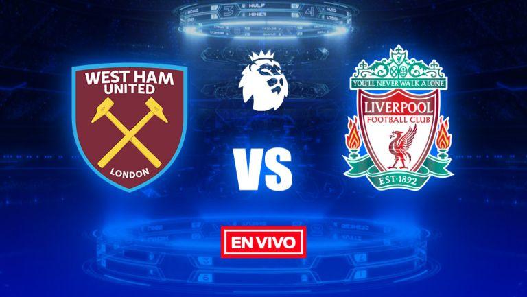 EN VIVO Y EN DIRECTO: West Ham vs Liverpool