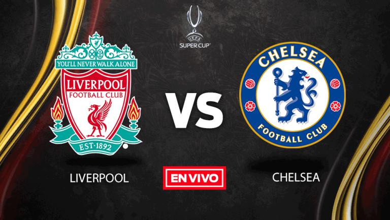 EN VIVO y EN DIRECTO: Liverpool vs Chelsea