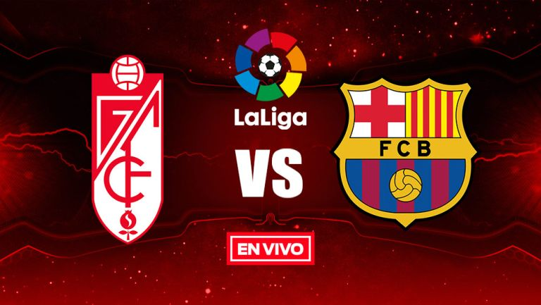 EN VIVO Y EN DIRECTO: Granada vs Barcelona