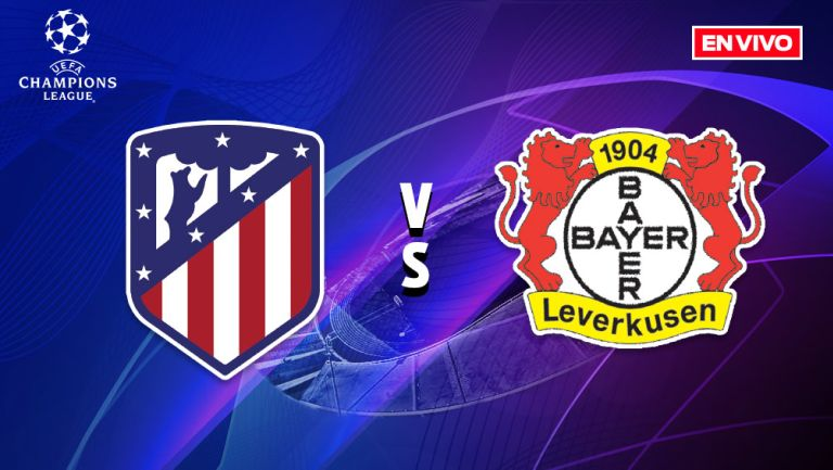EN VIVO Y EN DIRECTO: Atlético de Madrid vs Leverkusen